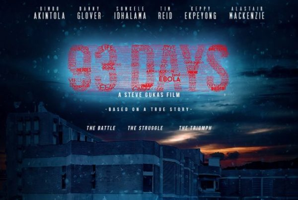 93 Days, a movie about the Ebola outbreak in Nigeria