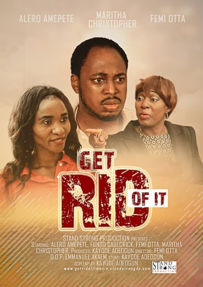 Movie review: Get Rid Of It by Stand Strong