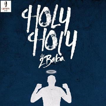 2Baba – Holy Holy